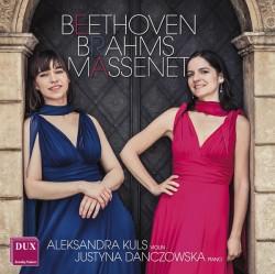 Beethoven, Brahms, Massenet