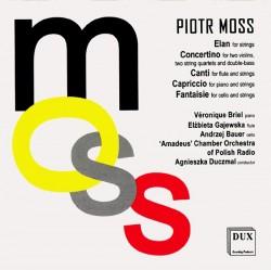 Piotr Moss Elan, Concertino, Canti, Capriccio, Fantaisie