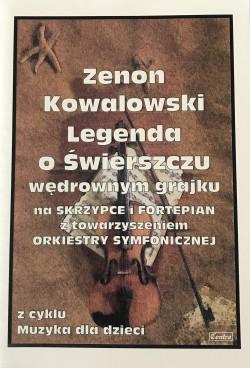 Legenda o świerszczu wędrownym grajku - Zenon Kowalski
