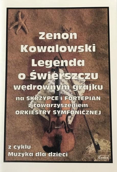 Legenda O świerszczu Wędrownym Grajku Zenon Kowalski
