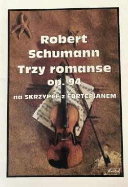 Trzy romanse op. 94 - Robert Schumann