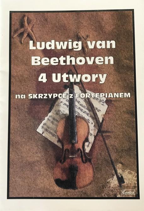 4 utwory - Ludwig van Beethoven