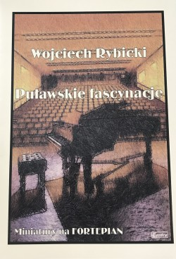 Puławskie fascynacje - Wojciech Rybicki