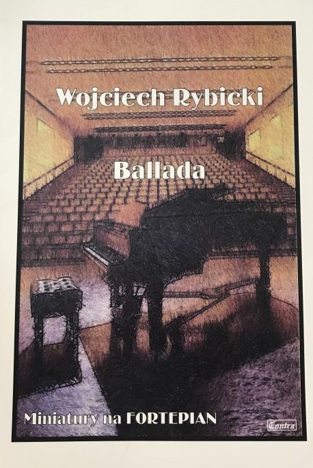 Ballada - Wojciech Rybicki