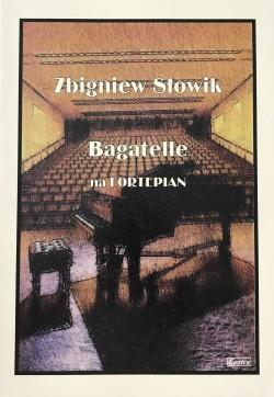 Bagatelle - Zbigniew Słowik