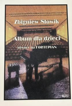 Album dla dzieci - Zbigniew Słowik