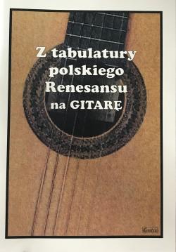 Z tabulatury polskiego renesansu