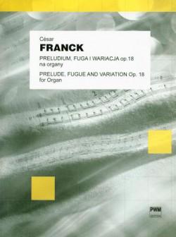 Preludium, Fuga i Wariacja na organy op. 18