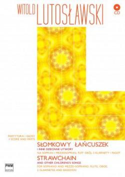 Słomkowy łańcuszek piosenki dziecinne na głos, flet, obój, 2 klarnety i fagot (+CD)