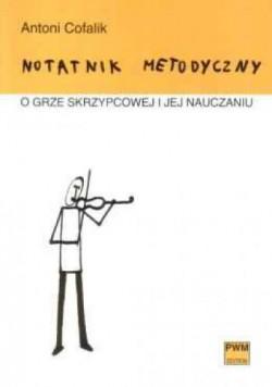 Notatnik metodyczny o grze skrzypcowej